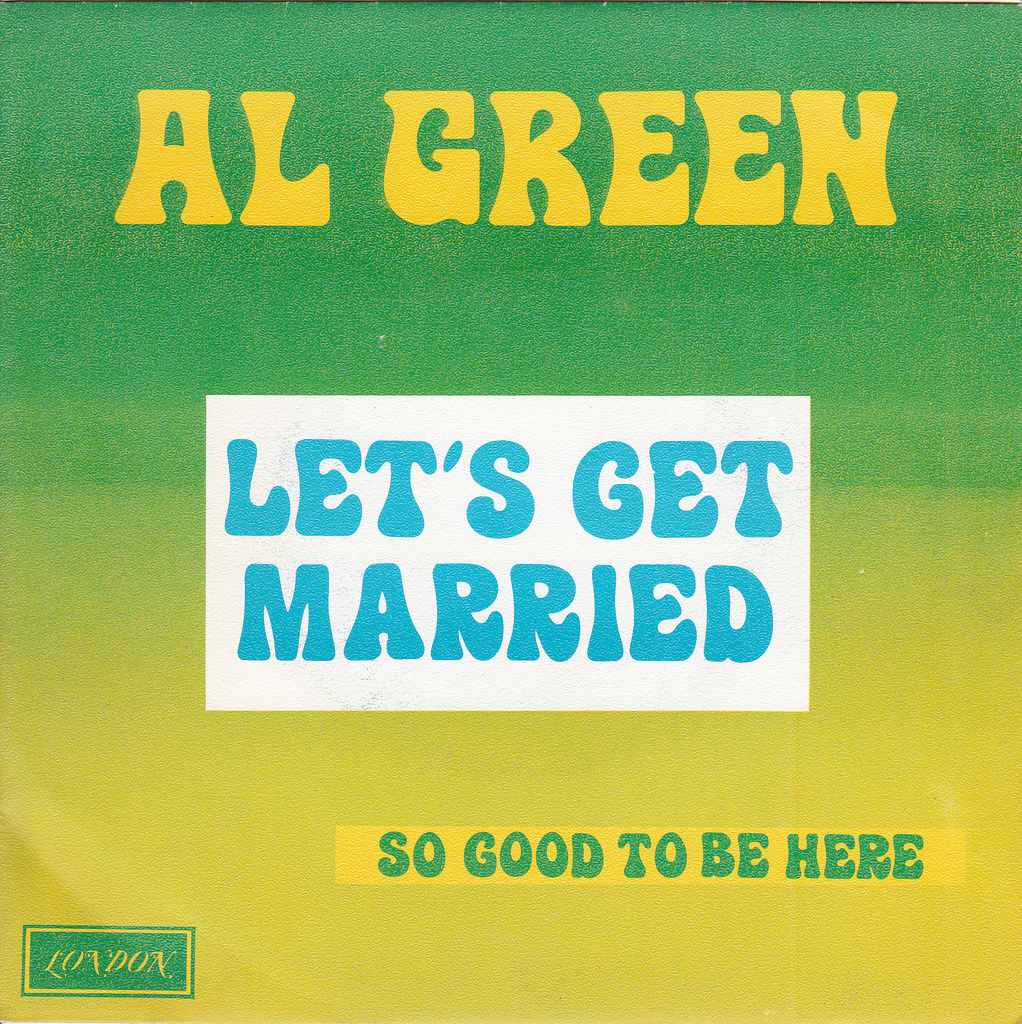 LET'S GET MARRIED AL GREEN