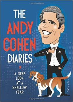 ANDY COHEN DIARIES